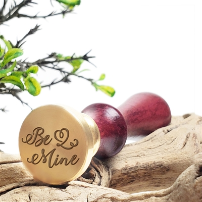"Be Mine Wax Seal Stamp # D701 - 1"" Die"