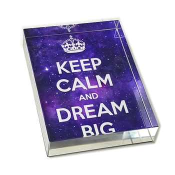 Keep Calm/Dream Big Glass Paperweight-Rectangle
